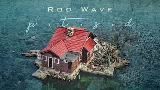Rod Wave - PTSD (Official Audio)
