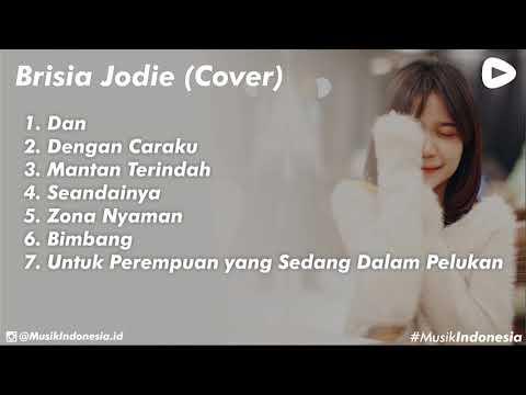 ► [TOP 7] BRISIA JODIE FULL ALBUM Cover