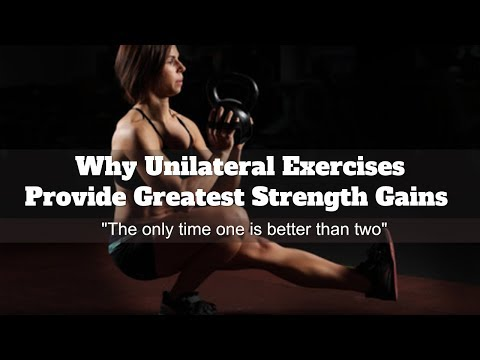 Why Unilateral Training Provides The Greatest Strength Gains