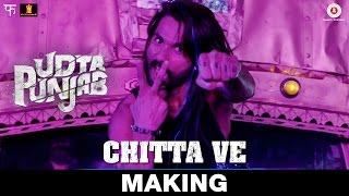 Chitta Ve - Making - Behind The Scenes | Udta Punjab | Amit Trivedi | Shahid Kapoor