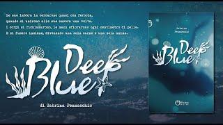 Deep Blue - Sabrina Pennacchio [ Book-Trailer ]