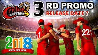 🔥WCC2 3rd Promo 2018 Update Release Date | New Features Coming!! 3rd Trailer | Hindi