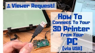 how to connect to your 3D Printer from your PC (via USB)!