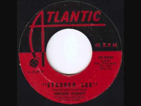 WILSON PICKETT ~ STAGGER LEE