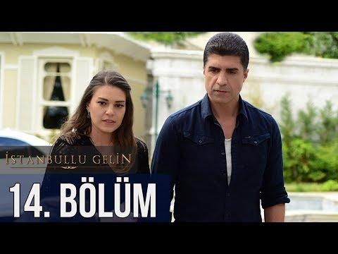 İstanbullu Gelin 14. Bölüm letöltés