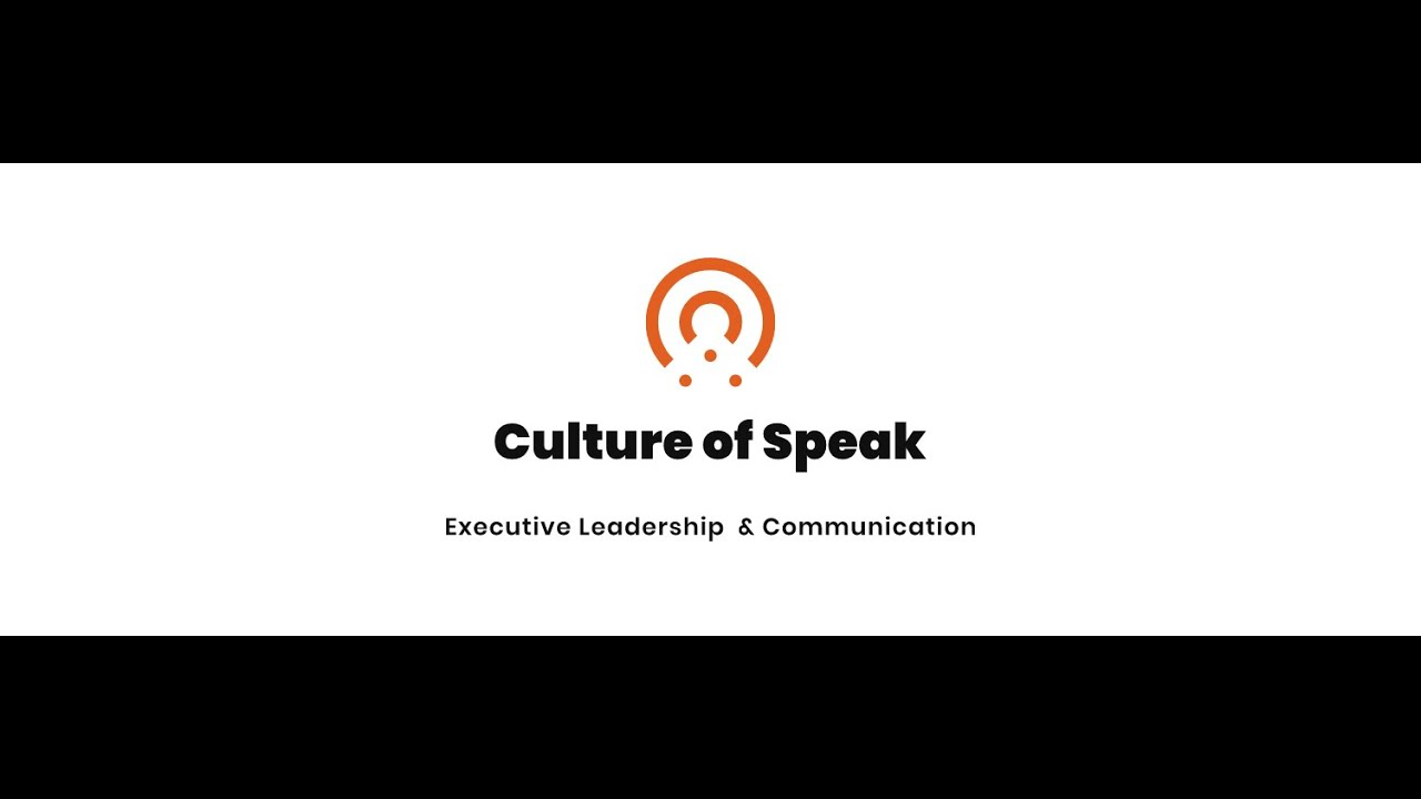 Culture of Speak - Communication Training for your Organization
