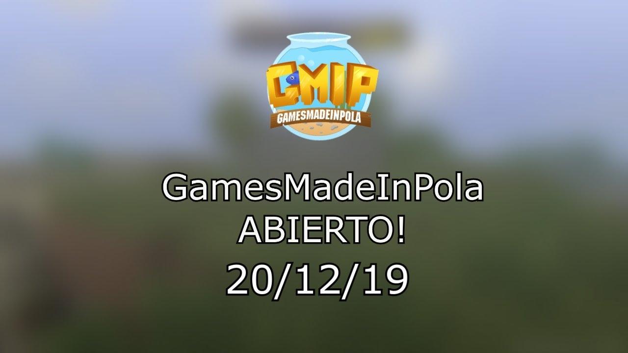 REABREEE....GamesMadeInPola!!! 20/12/19   #GMIPisback