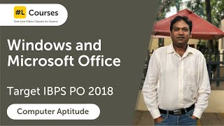 Windows & Microsoft Office | Computer Awareness | Computer Aptitude | IBPS PO 2018 | Day 70