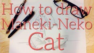 How to draw a Maneki Neko Cat - Como dibujar gato Maneki Neko
