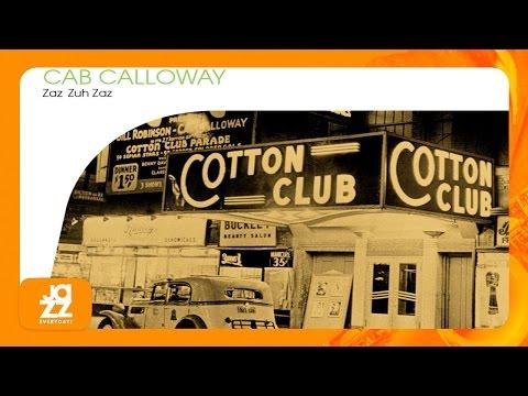 Cab Calloway & His Orchestra - You Rascal You