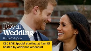 WATCH LIVE: The Royal Wedding: Harry & Meghan | CBC Special