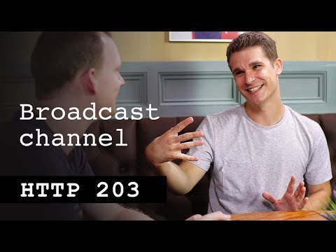 Broadcast channel - HTTP203