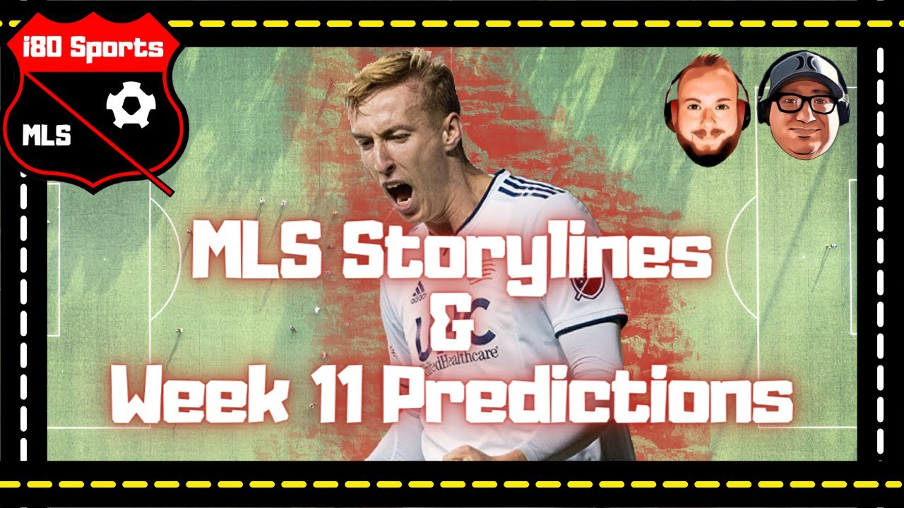 MLS- USMNT Players on the Move AND Week 11 Predictions