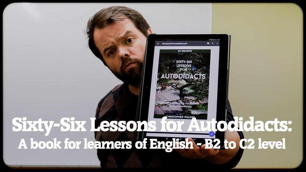 'Sixty-Six Lessons for Autodidacts' - a book for learners of English