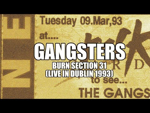 Gangsters - Burn Section 31 (live) mp3