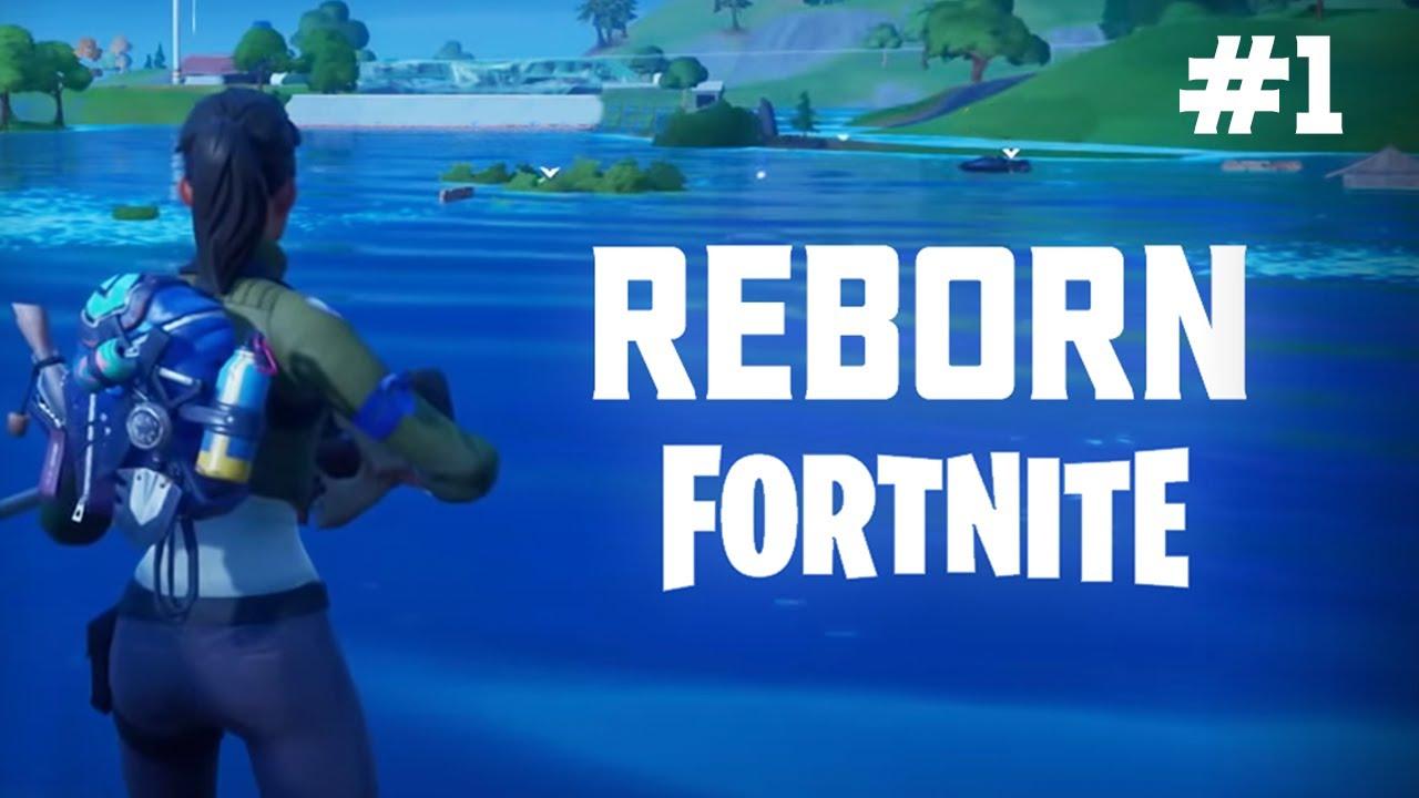 REBORN FORTNITE #1