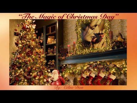 The Magic of Christmas Day (God Bless Us Everyone) w/lyrics ~ Céline Dion - YouTube