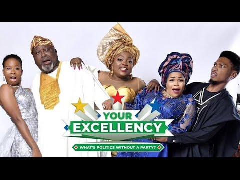 Download Your Excellency Full Movie  Funke Akindele Bello, Akin Lewis, Shaffy Bello, Osas Ighodaro  Review