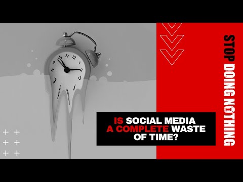 SDN015: Is Social Media a Complete Waste of Time?