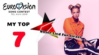 Eurovision 2019 – MY TOP 7 – Unser Lied Für Israel ???????? [???? ratings from Poland ????????]
