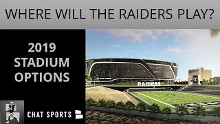 5 Stadiums The Oakland Raiders Could Play Their Home Games In 2019