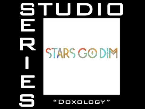 Doxology Chords By Stars Go Dim Worship Chords