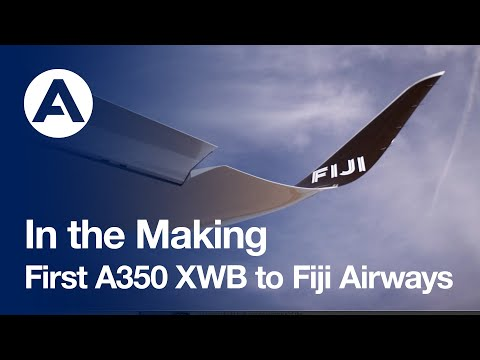 In the Making: First #A350 to Fiji Airways