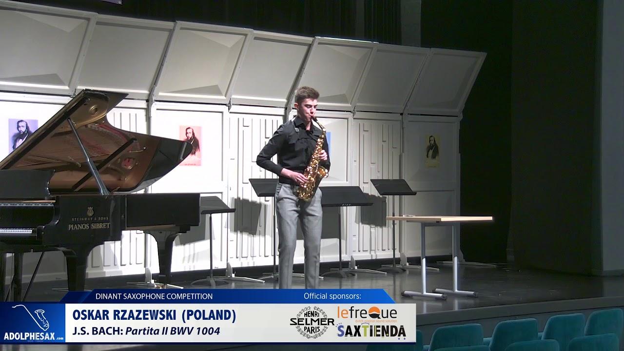 Oskar Rzazewski (Poland) - Partita II BWV 1004 J S Bach (Dinant 2019)