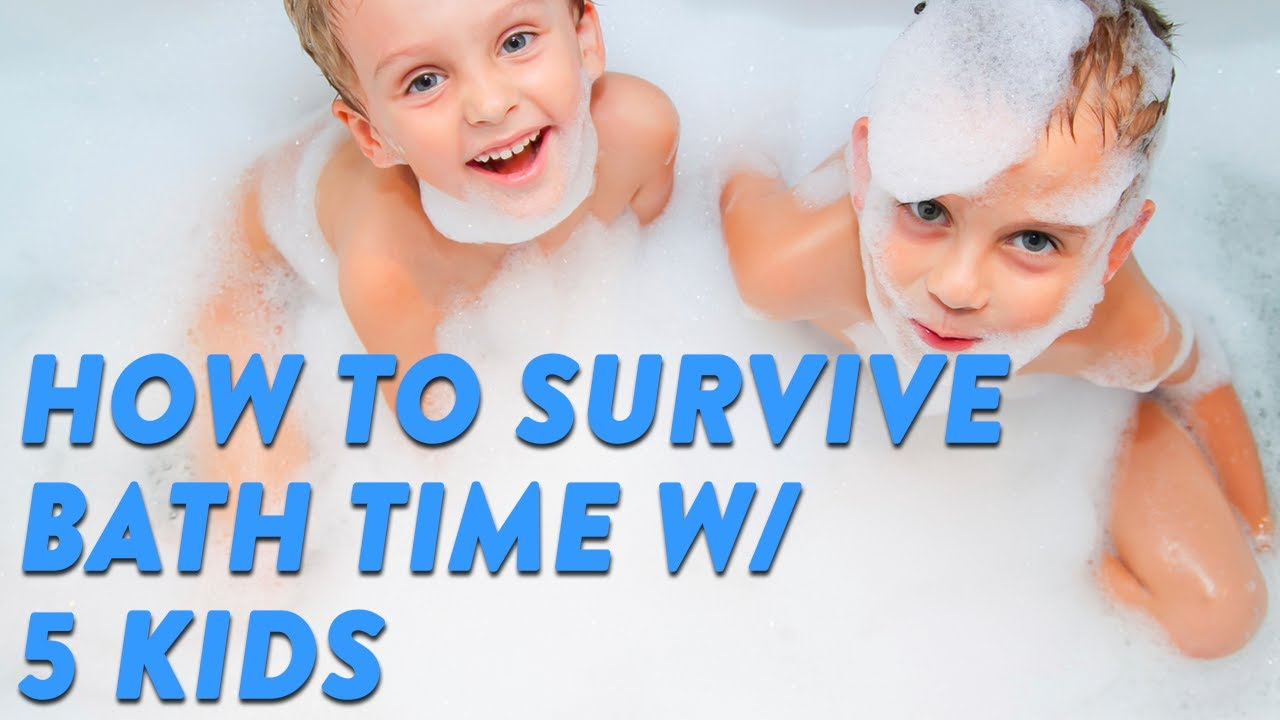 How to Survive Bath Time With 5 Kids   CloudMom - YouTube