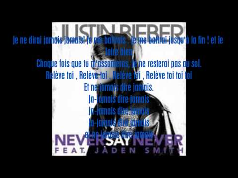 Justin Bieber ft Jaden Smith - Never Say Never traduction