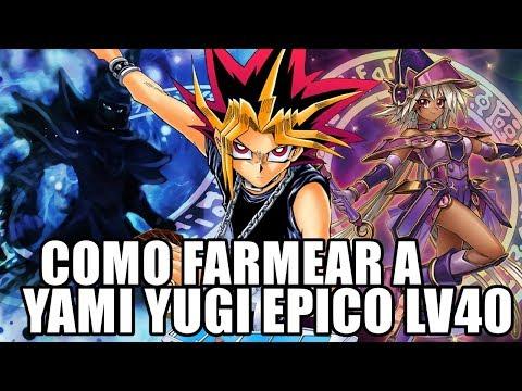COMO FARMEAR A YAMI YUGI ÉPICO NIVEL 40 | GUIVERNO ANTIGUO | Yu-Gi-Oh! Duel Links