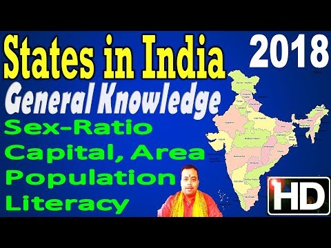 States in India | Capital, Population, Area, Density, Sex-Ratio, Literacy | 2017 | General Knowledge