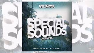 Varo Ratatá Special Sounds Diciembre 2018 ( 1pista Completa )