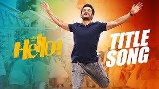 Telugutimes.net HELLO! Title Song Trailer