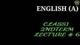 #UMEEDMULTIMEDIACHANNEL #CLASS1 English (A) #lecture 6 2ndterm