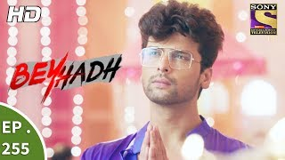 Video Beyhadh - बेहद - Ep 255 - 3rd October, 2017 download MP3, 3GP, MP4, WEBM, AVI, FLV September 2019