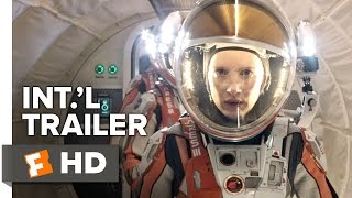 The Martian Official International Trailer #1 (2015) - Matt Damon, Jessica Chastain Movie HD
