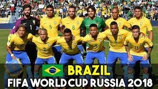 BRAZIL SQUAD FOR FIFA WORLD CUP RUSSIA 2018