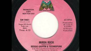 Reggie Griffin & Techno Funk - Mirda Rock Edit
