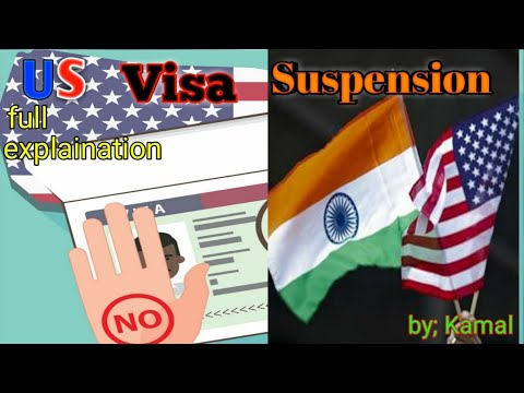US Visa Suspensions - Full Explanation