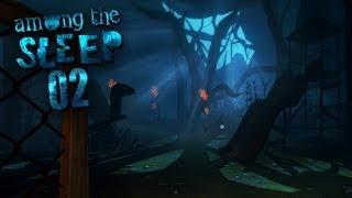 AMONG THE SLEEP [HD+] #002 - Komm... Komm spielen... ★ Let