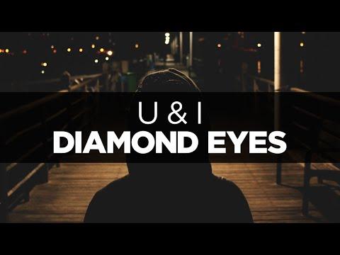 [LYRICS] Diamond Eyes - U & I