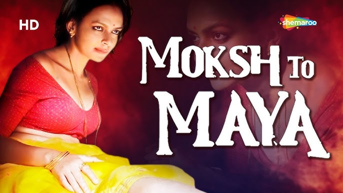 Moksh To Maya The Beginning Of An End Bidita Bag Meghna Malik Neeraj Bhardwaj Latest Movie Youtube