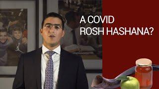 A Covid Rosh Hashana?