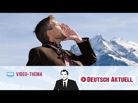 Jodeln: Aus Tradition Wird Trend   Deutsch Lernen Mit Videos