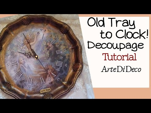 DIY Decoupage easy: Ρολόι από παλιό δίσκο... Clock from old tray ...Reloj de bandeja antigua ...