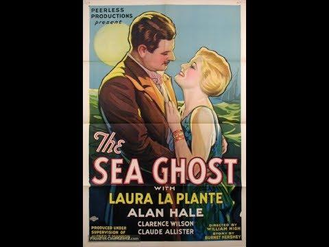 The Sea Ghost (Phantom Submarine U67) (1931) 5.8/10 - FULL Movie -  Alan Hale, Laura La Plante
