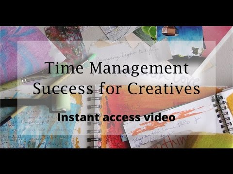 Time Management Success for Creatives