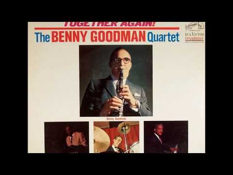 The Benny Goodman Quartet - Together Again! (1964) (Full Album)