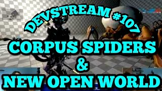 New Open World, Corpus Spiders & Captura Updates! | Warframe Devstream #107 Summary